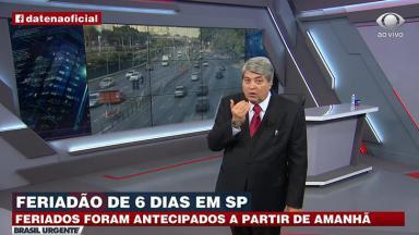 José Luiz Datena critica feriadão em SP