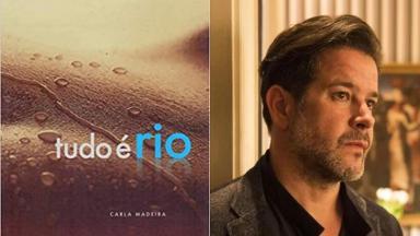 Montagem com a capa do livro Tudo é Rio e com a foto de Murilo Benício