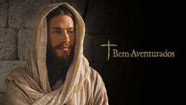 A série Bem-Aventurados, sobre Jesus