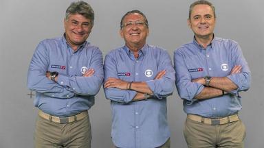 Os narradores Cleber Machado, Galvão Bueno e Luis Roberto, da Globo