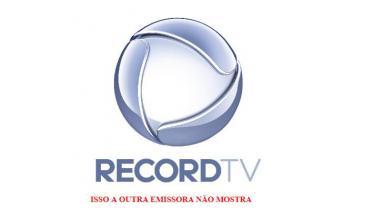 Record divulga frase provocativa contra Globo