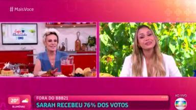 Ana Maria Braga de um lado e Sarah de outro em entrevista no programa Mais Você