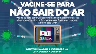 Arte do NaTelinha sobre a vacinação contra a Covid-19