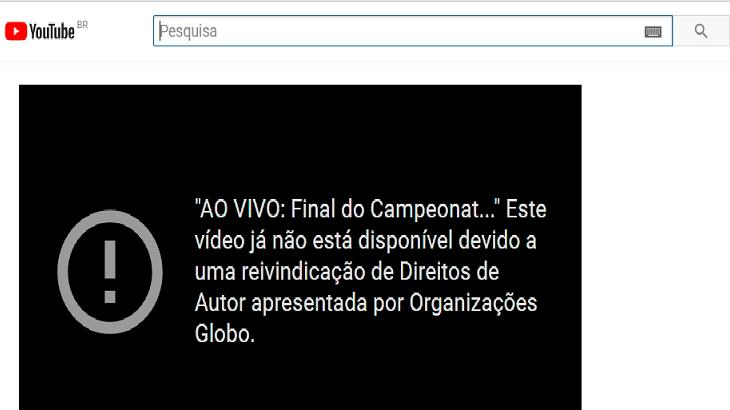 Imagem do Youtube com aviso de que o vídeo foi tirado do ar pela Globo