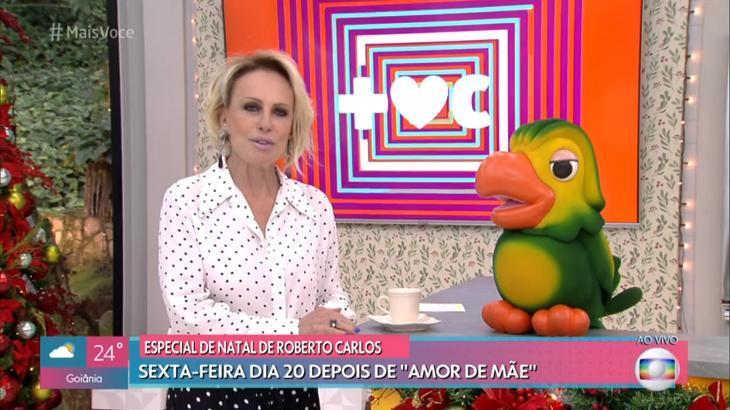 Ana Maria Braga implora pela presença de Roberto Carlos no Mais Você: