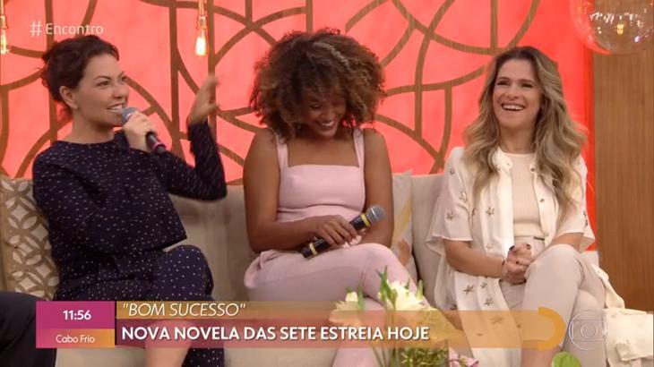 As três artistas deram detalhes da novela das sete - Foto: Reprodução/Globo