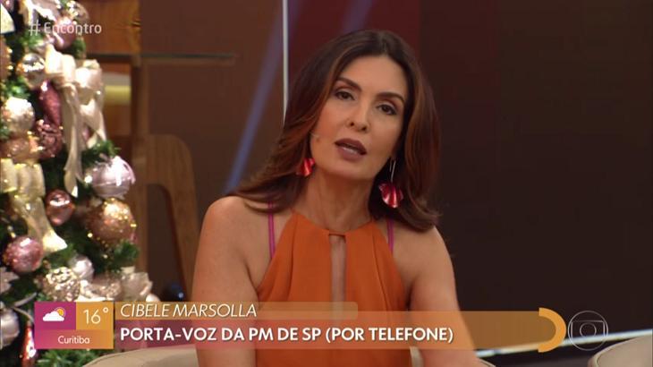 Fátima Bernardes conversou com major da PM - Foto: Reprodução/Globo