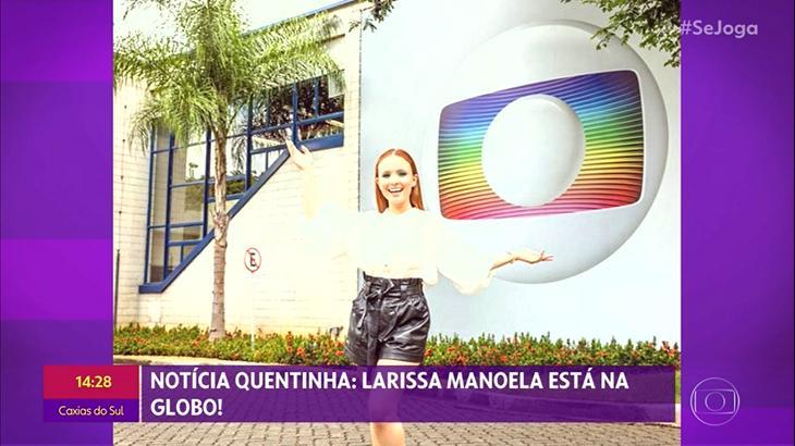 Larissa Manoela foi anunciada no Se Joga - Foto: Reprodução/Globo