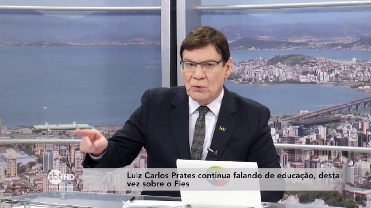 Luiz Carlos Prates durante o jornal
