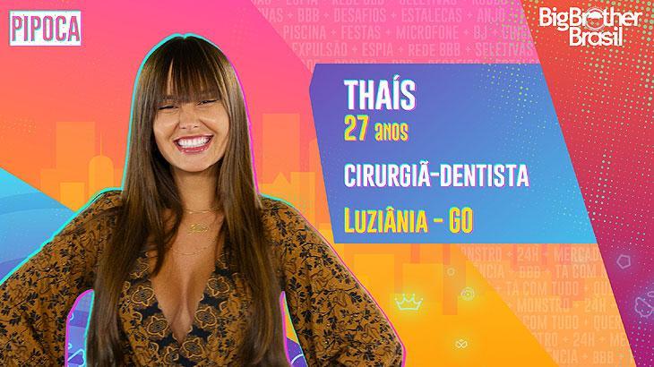 A cirurgiã-dentista Thaís, de 27 anos, é natural de Luziânia, cidade do interior de Goiás