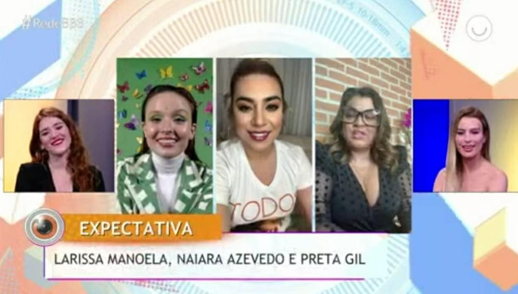 Larissa Manoela, Naiara Azevedo e Preta Gil ao vivo falando sobre BBB20
