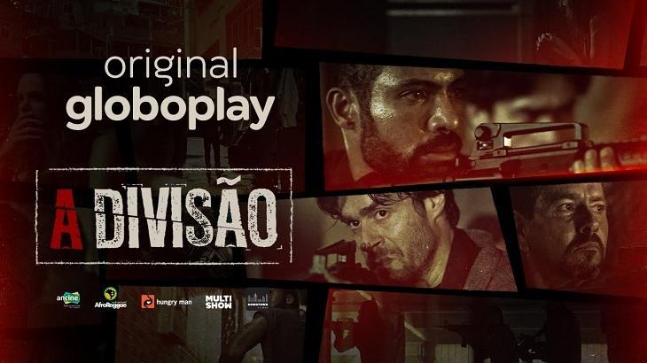 Cinco motivos para assistir A Divisão no Globoplay