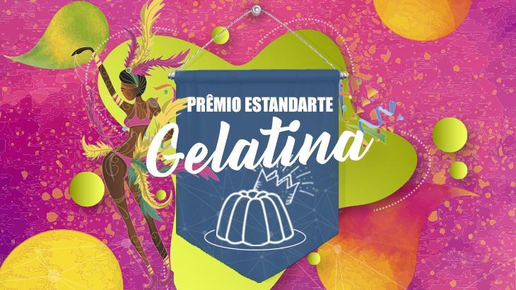 1ª edição do Prêmio Estandarte Gelatina