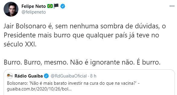 """Felipe Neto critica Bolsonaro após declaração sobre vacina: \""""Burro\"""""""