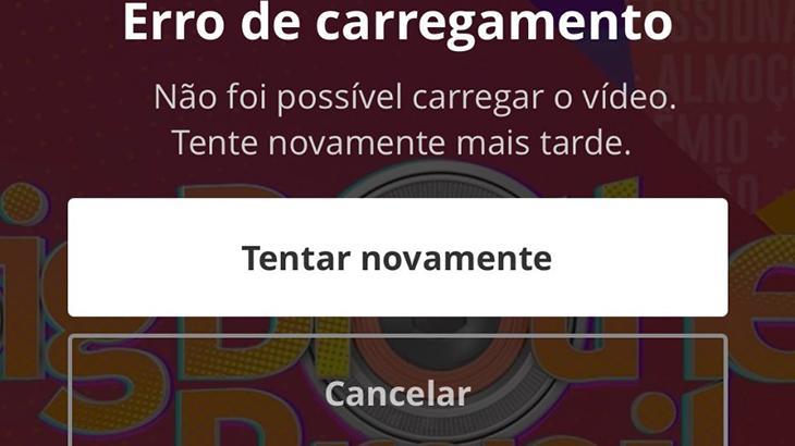 Imagem mostra aviso de erro de carregamento no aplicativo