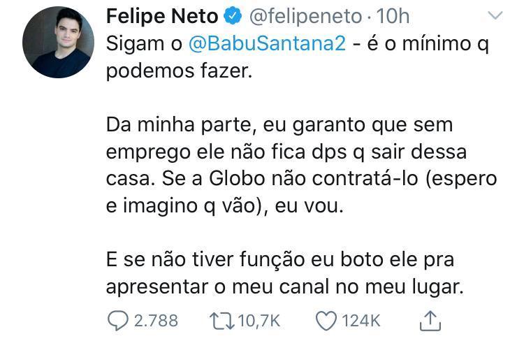 """BBB20: Felipe Neto oferece apoio a Babu Santana: \""""Se a Globo não contratá-lo, eu vou\"""""""