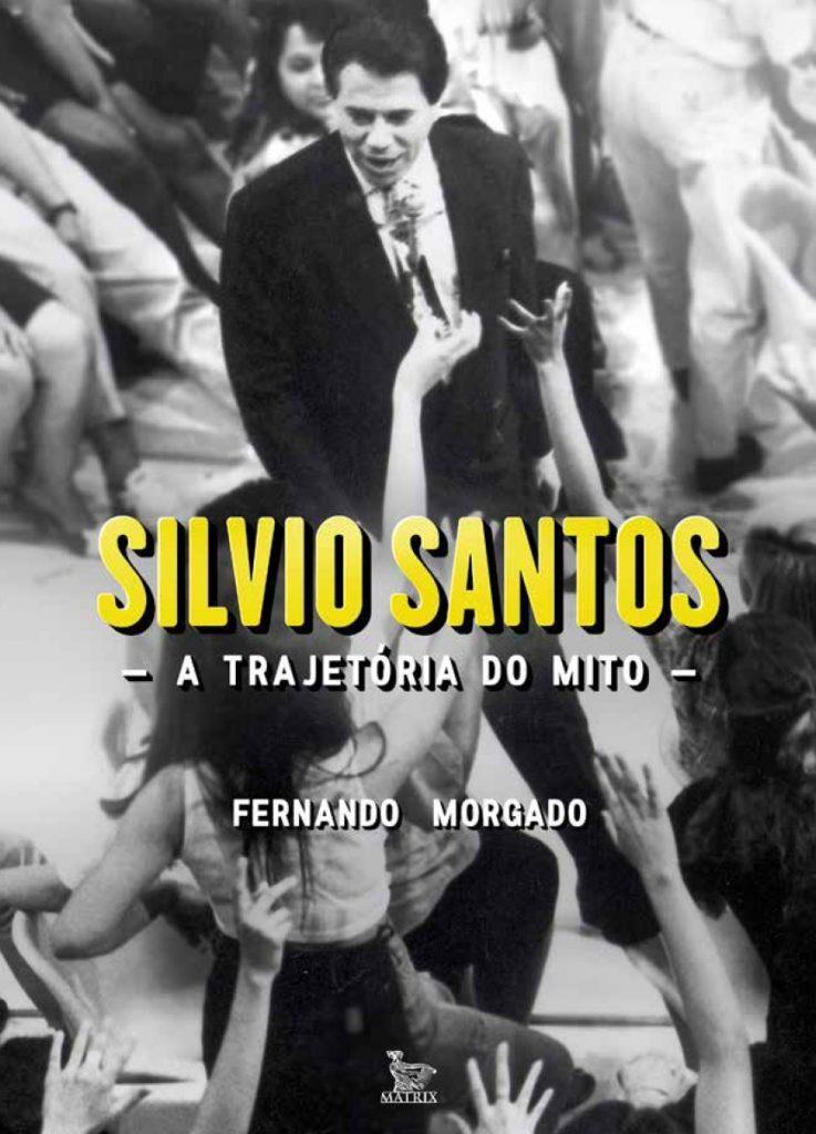 """Autor de novo livro sobre Silvio Santos diz: \""""Ele foi surpreendido pela existência da obra e eu, pela divulgação na TV\"""""""